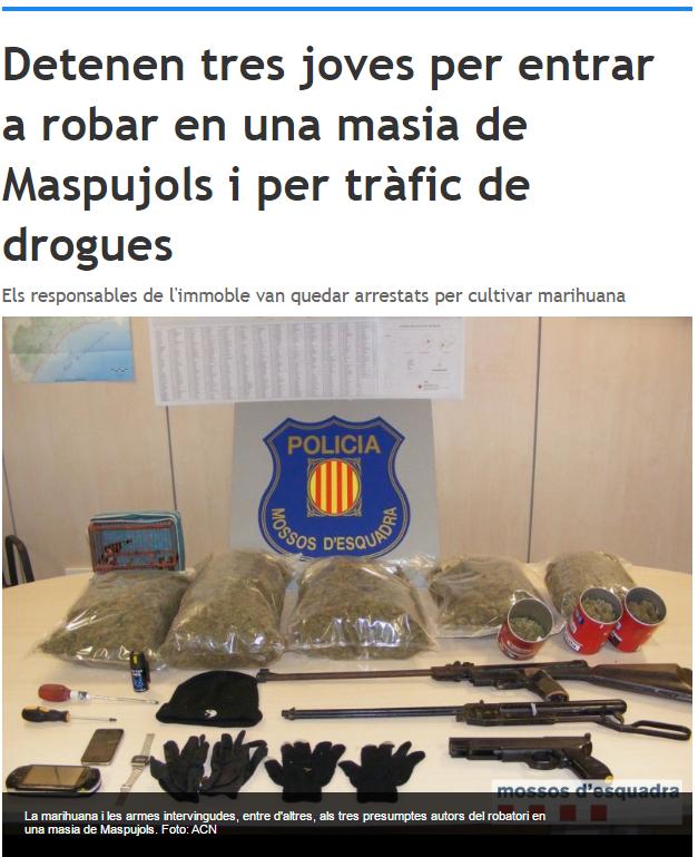 Robo en una masía y trafico de drogas.